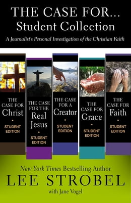Book The Case for...Student Collection: A Journalist's Personal Investigation of the Christian Faith by Lee Strobel