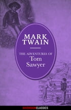 The Adventures of Tom Sawyer (Diversion Illustrated Classics) by Mark Twain