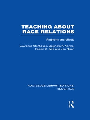 Teaching About Race Relations (RLE Edu J) Problems and Effects