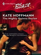 The Mighty Quinns: Declan by Kate Hoffmann