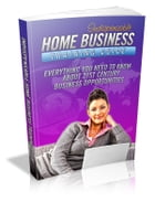 Indispensable Home Business Training Guide by Anonymous