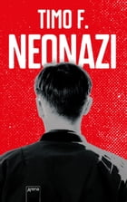 Neonazi by Timo F.