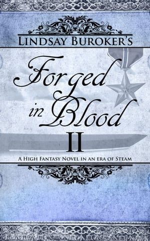Forged in Blood II The Emperor's Edge,  Book 7