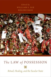 The Law of Possession: Ritual, Healing, and the Secular State