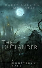 The Outlander by Bobby Collins