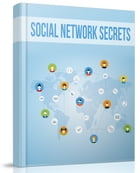 Social Network Secrets by Anonymous