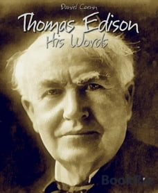Thomas Edison: His Words