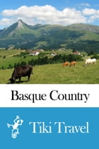 Basque Country (Spain) Travel Guide - Tiki Travel by Tiki Travel