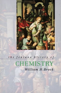 Book The Fontana History of Chemistry by William Brock