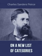 On a New List of Categories by Charles Sanders Peirce