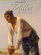 Millet: 191 Paintings and Drawings by Narim Bender
