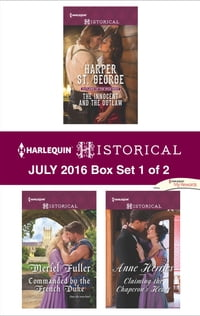 Harlequin Historical July 2016 - Box Set 1 of 2: The Innocent and the Outlaw\Commanded by the…