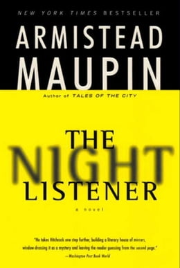 Book The Night Listener: A Novel by Armistead Maupin