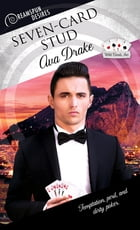 Seven-Card Stud by Ava Drake