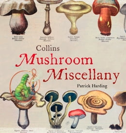 Book Collins Mushroom Miscellany by Patrick Harding
