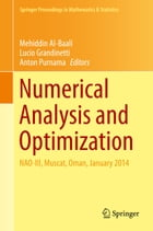 Numerical Analysis and Optimization: NAO-III, Muscat, Oman, January 2014 by Mehiddin Al-Baali