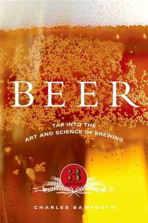 Beer:Tap into the Art and Science of Brewing Tap into the Art and Science of Brewing