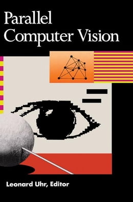 Book Parallel Computer Vision by Uhr, Leonard