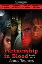 Partnership in Blood Bundle Vol. 1 by Ariel Tachna