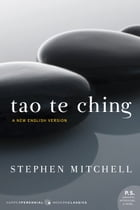 Tao Te Ching: A New English Version by Stephen Mitchell