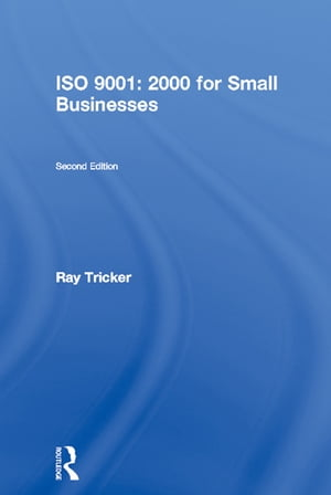 ISO 9001: 2000 for Small Businesses