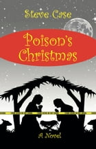 Poison's Christmas by Steve Case