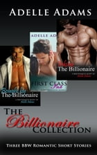 The Billionaire Collection by Adelle Adams