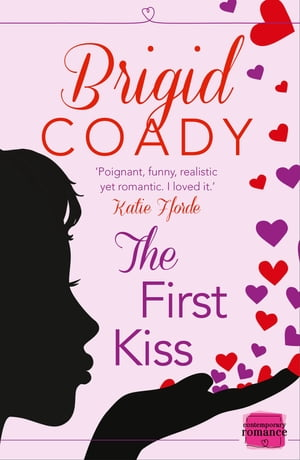 The First Kiss: HarperImpulse Mobile Shorts (The Kiss Collection) by Brigid Coady