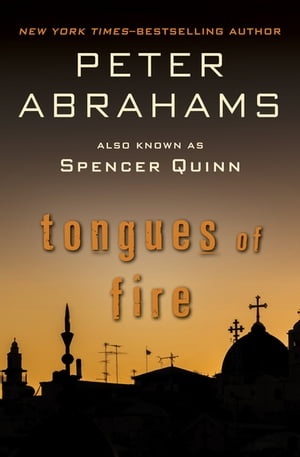 Tongues of Fire by Peter Abrahams