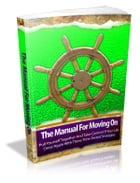 The Manual For Moving On by Anonymous