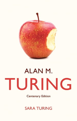 Alan M. Turing Centenary Edition