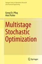 Multistage Stochastic Optimization