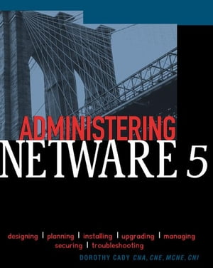 Administering NetWare 5