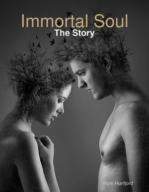 Immortal Soul: The Story