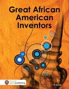 Great African American Inventors by R Smith