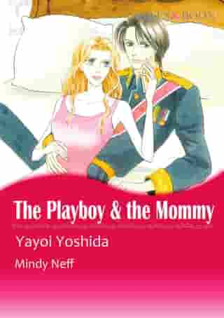 THE PLAYBOY & THE MOMMY (Mills & Boon Comics): Mills & Boon Comics by Mindy Neff