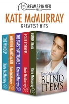 Kate McMurray's Greatest Hits by Kate McMurray