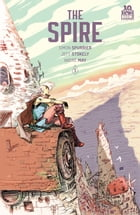 The Spire #1 (of 8) by Simon Spurrier