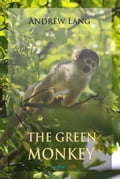 The Green Monkey and Other Fairy Tales 59a312ba-c7af-44b8-b725-abc28e068735