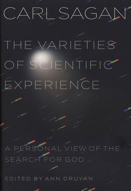 Book The Varieties of Scientific Experience: A Personal View of the Search for God by Carl Sagan