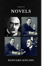 Rudyard Kipling: The Complete Novels and Stories (Quattro Classics) (The Greatest Writers of All Time) by Rudyard Kipling