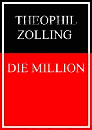 Die Million by Theophil Zolling