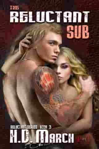 The Reluctant Sub by H.D. March