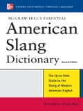 McGraw-Hills Essential American Slang