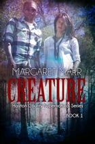 Creature by Margaret Marr