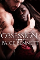 Obsession by Paige Bennett