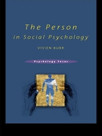 The Person in Social Psychology
