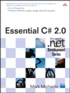 Essential C# 2.0 by Mark Michaelis
