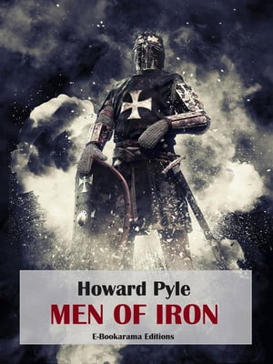 Men of Iron by Howard Pyle