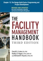 The Facility Management Handbook, Chapter 13 by David G. COTTS